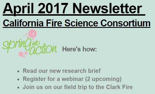 CA Fire Science Consortium April 2017 Newsletter