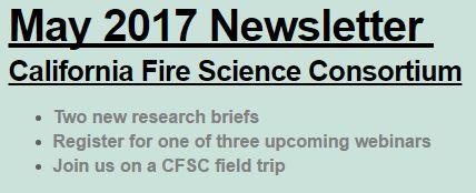 CA Fire Science Consortium May 2017 Newsletter